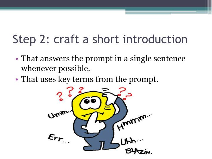 Step 2: craft a short introduction