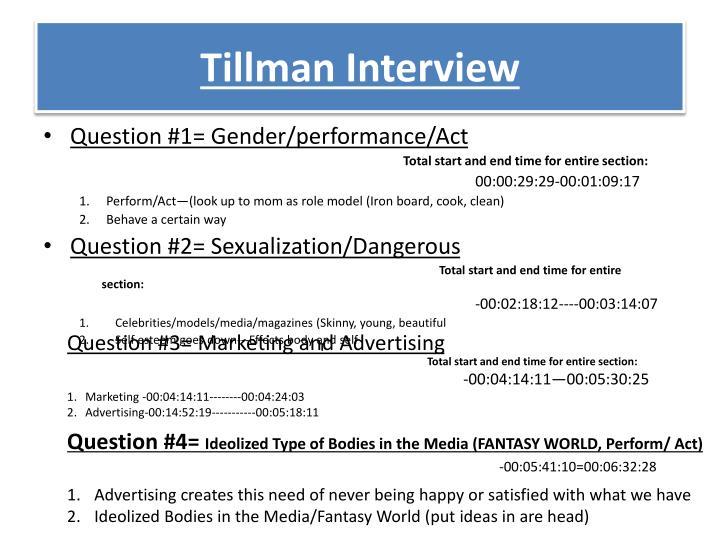 Tillman Interview