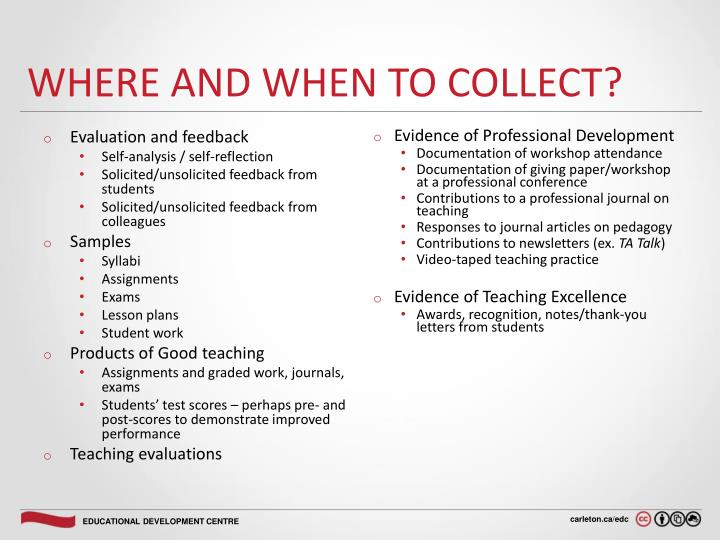 Where and when to collect?