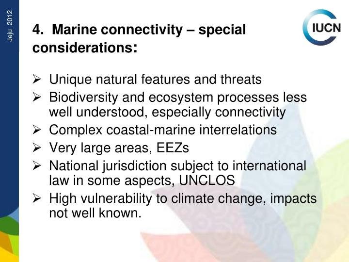 4.  Marine connectivity – special