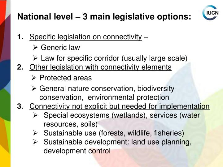 National level – 3 main legislative options: