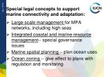 special legal concepts to support marine connectivity and adaptation