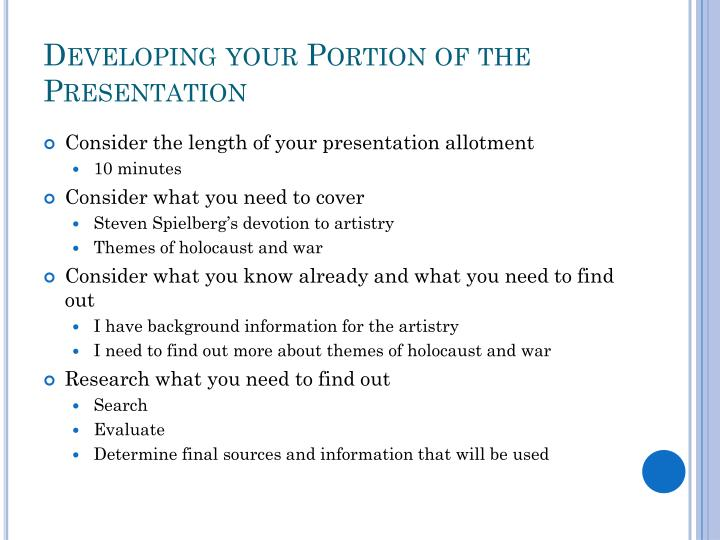 Developing your Portion of the Presentation