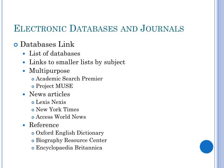 Electronic Databases and Journals