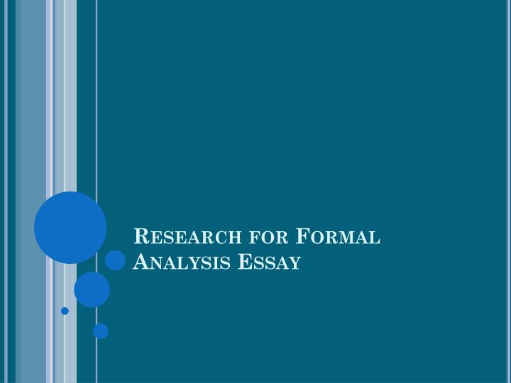Research for Formal Analysis Essay
