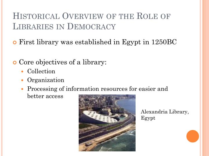 Historical Overview of the Role of Libraries in Democracy