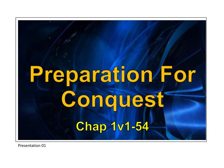 Preparation For Conquest