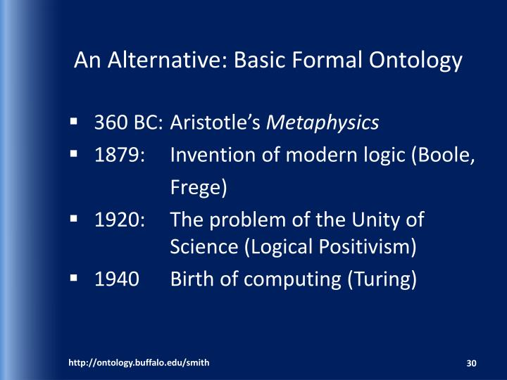 An Alternative: Basic Formal Ontology