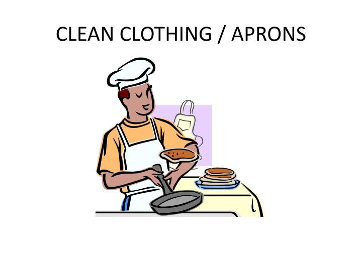 CLEAN CLOTHING / APRONS