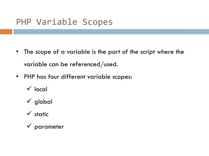 PHP Variable Scopes