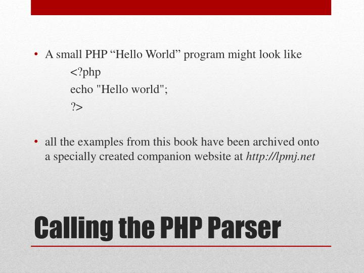 "A small PHP ""Hello World"" program might look"
