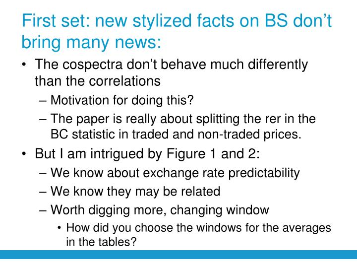 First set: new stylized facts on BS don't bring many news:
