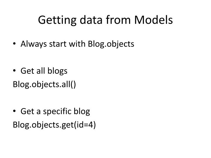 Getting data from Models