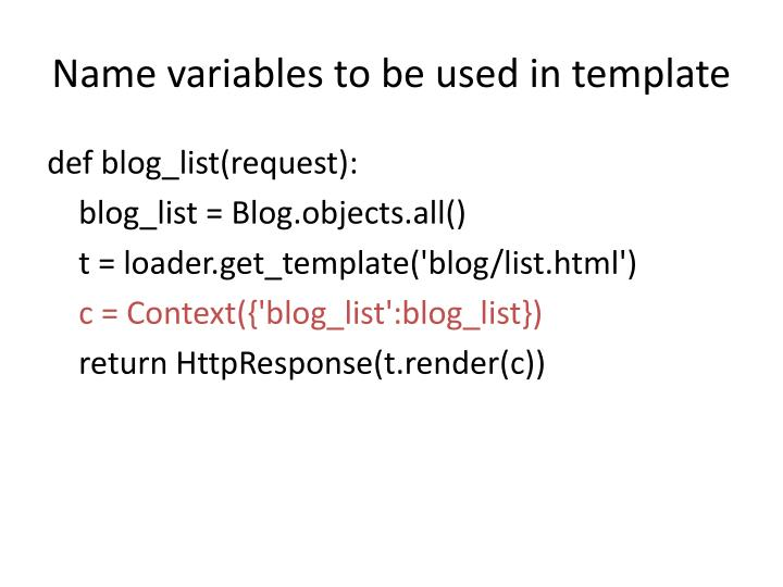 Name variables to be used in template