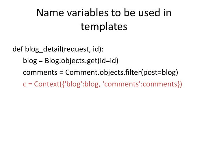 Name variables to be used in templates