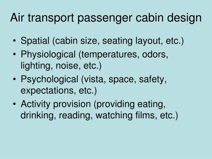 Air transport passenger cabin design