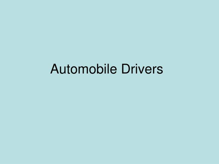 Automobile Drivers