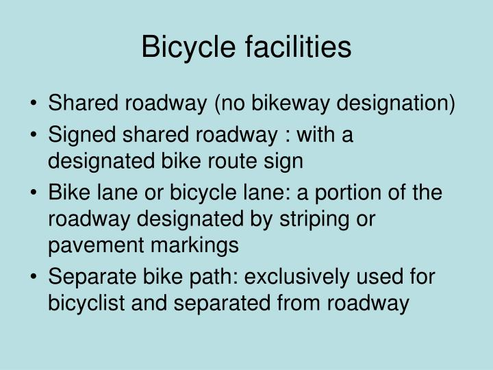 Bicycle facilities