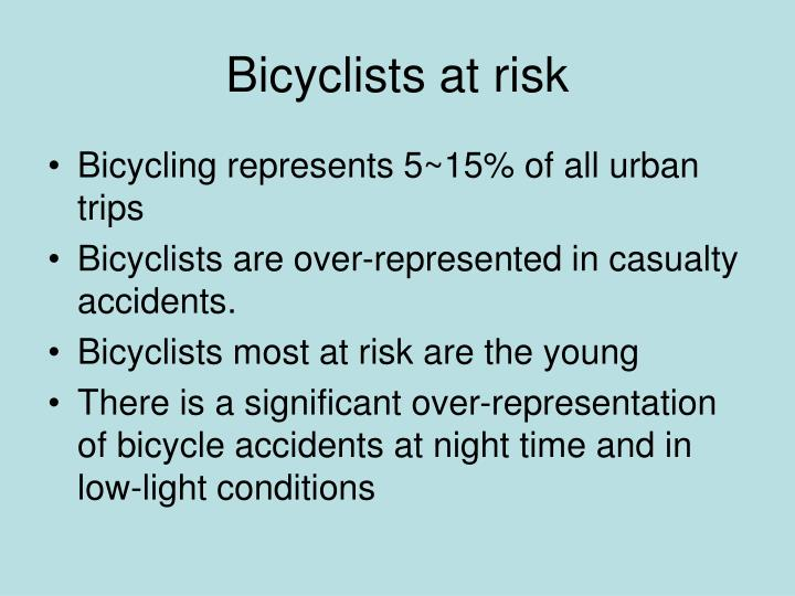 Bicyclists at risk
