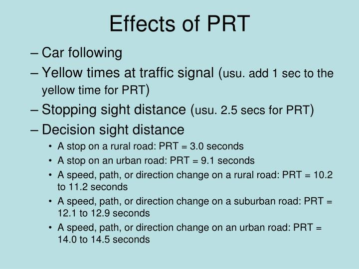 Effects of PRT