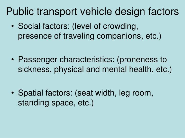 Public transport vehicle design factors