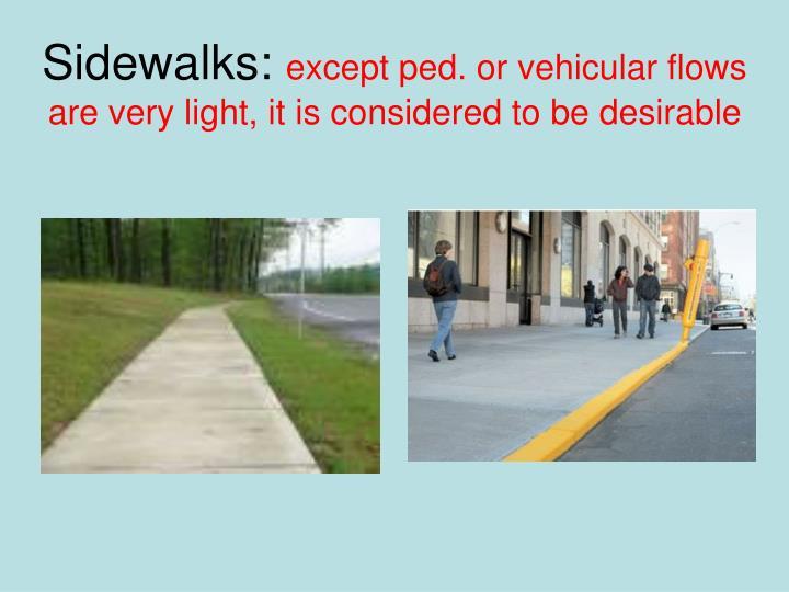 Sidewalks: