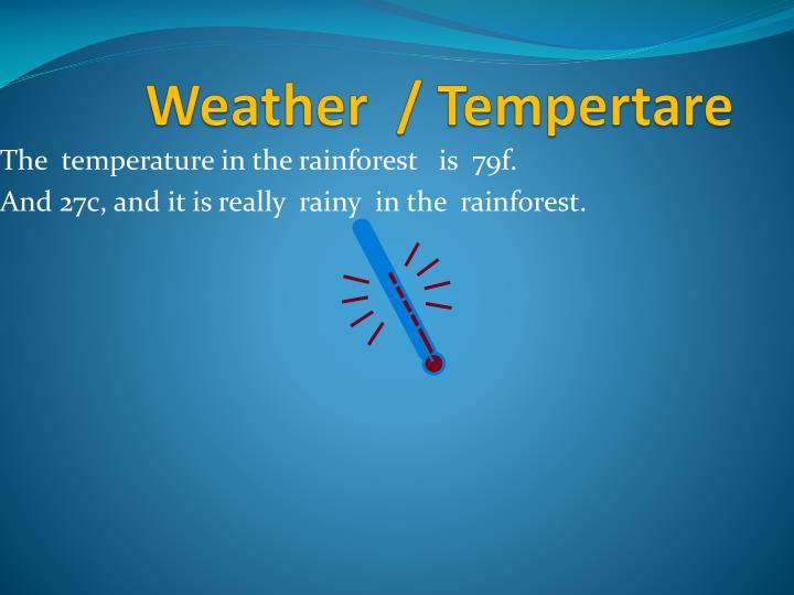 Weather tempertare