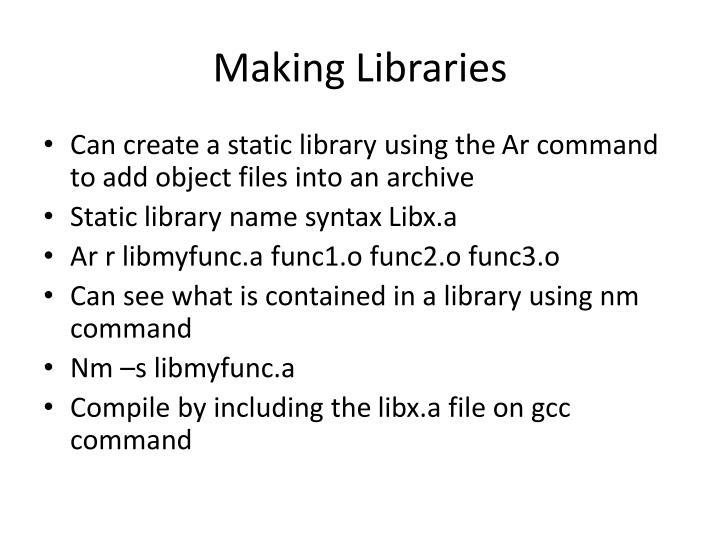 Making Libraries