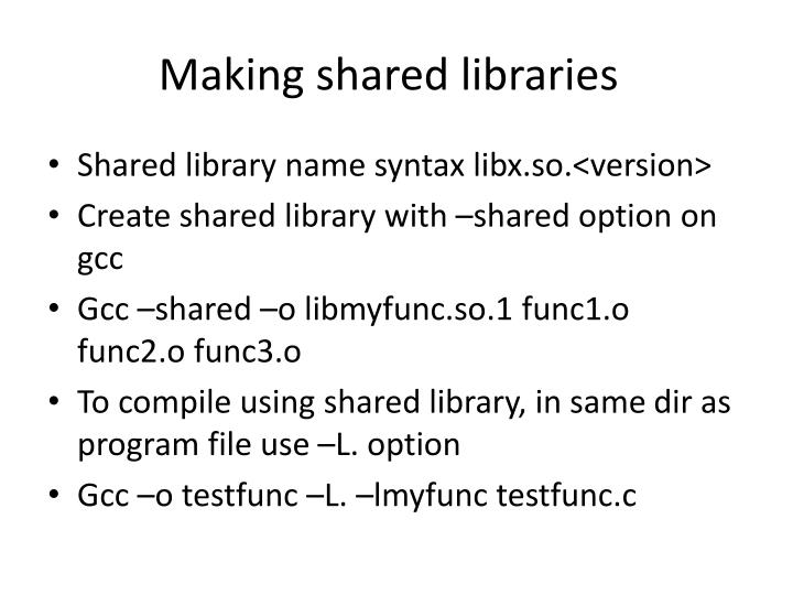 Making shared libraries