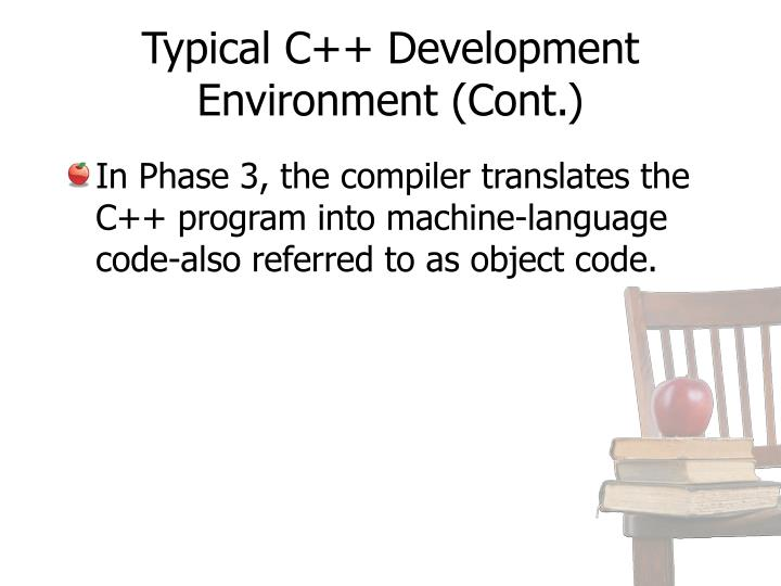 Typical C++ Development Environment (Cont.)