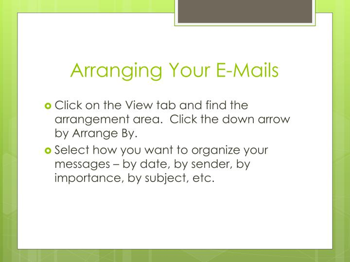 Arranging Your E-Mails