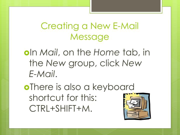 Creating a New E-Mail Message
