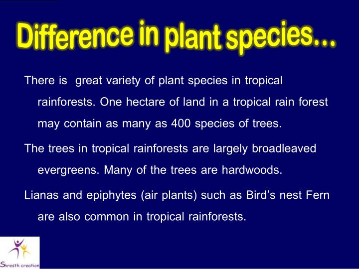 Difference in plant species…