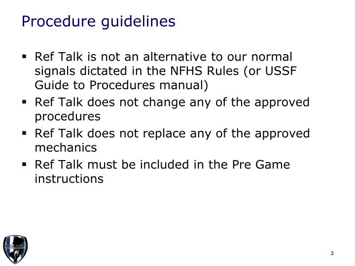 Procedure guidelines