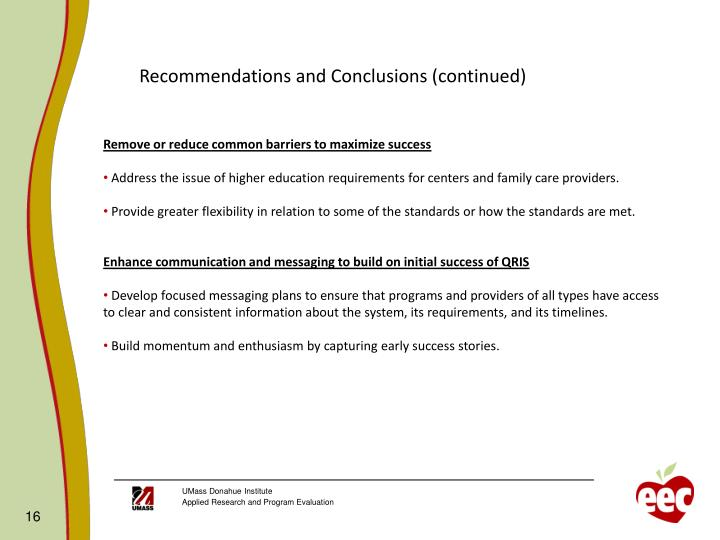 Recommendations and Conclusions (continued)