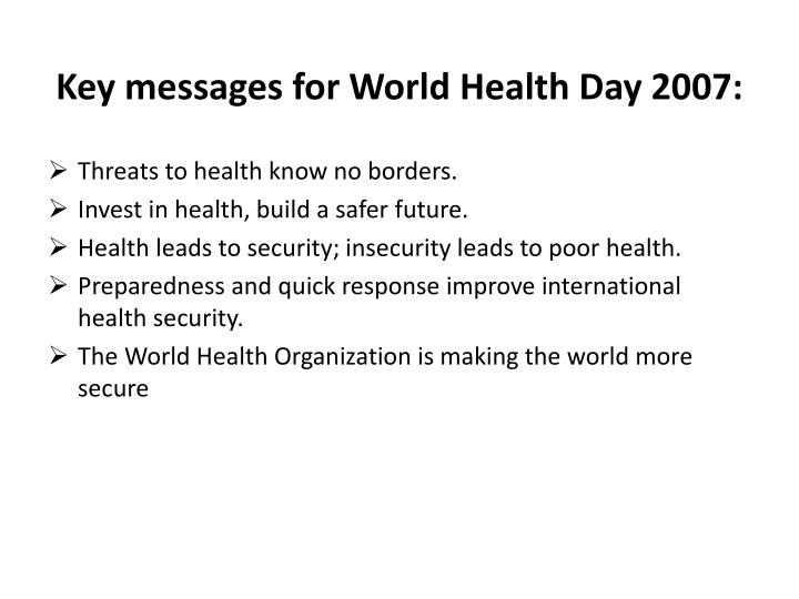 Key messages for World Health Day 2007: