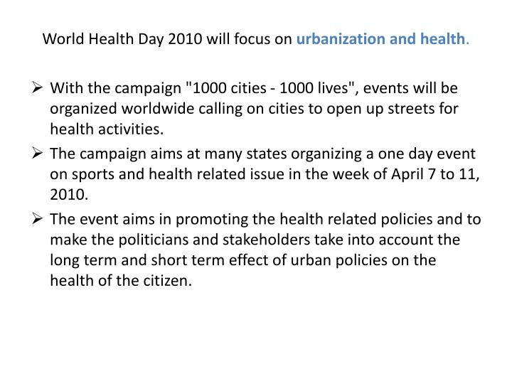 World Health Day 2010 will focus on