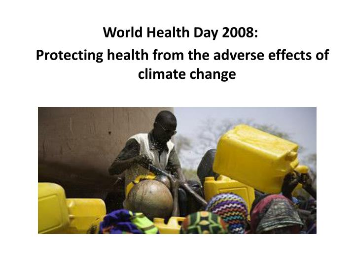World Health Day 2008