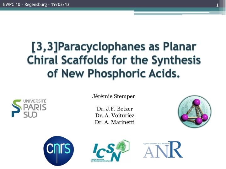 3 3 paracyclophanes as planar chiral scaffolds for the synthesis of new phosphoric acids