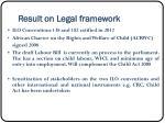 result on legal framework