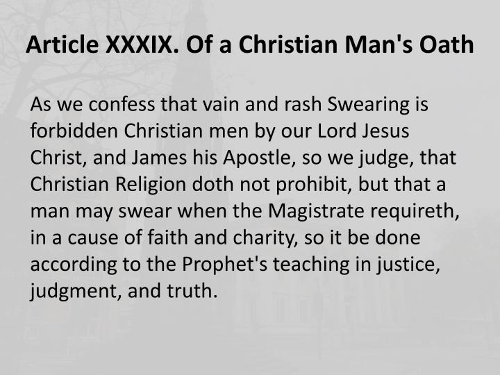 Article XXXIX. Of a Christian Man's Oath