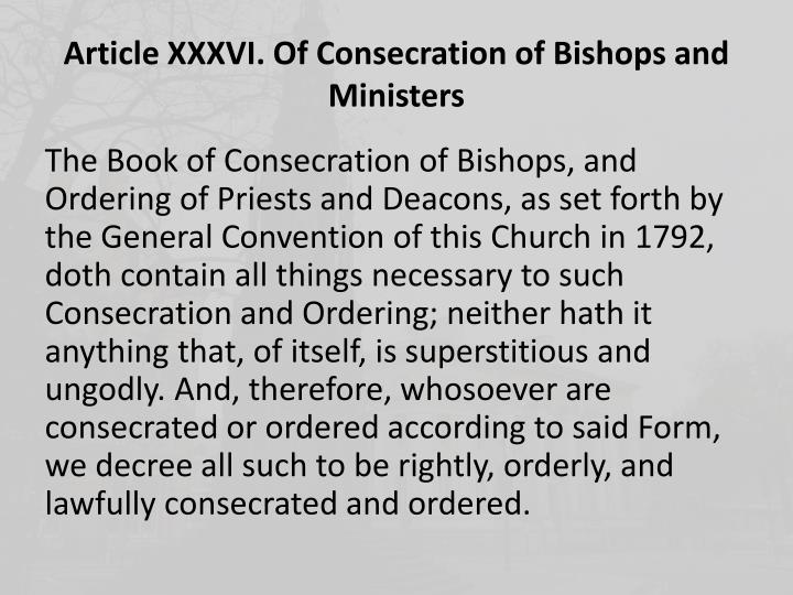 Article xxxvi of consecration of bishops and ministers