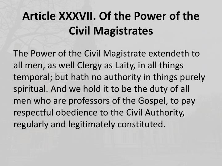 Article XXXVII. Of the Power of the Civil Magistrates