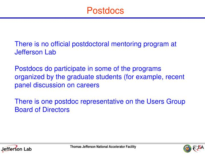 There is no official postdoctoral mentoring program at Jefferson Lab