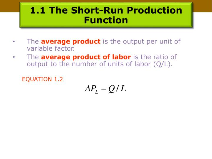1.1 The Short-Run Production Function
