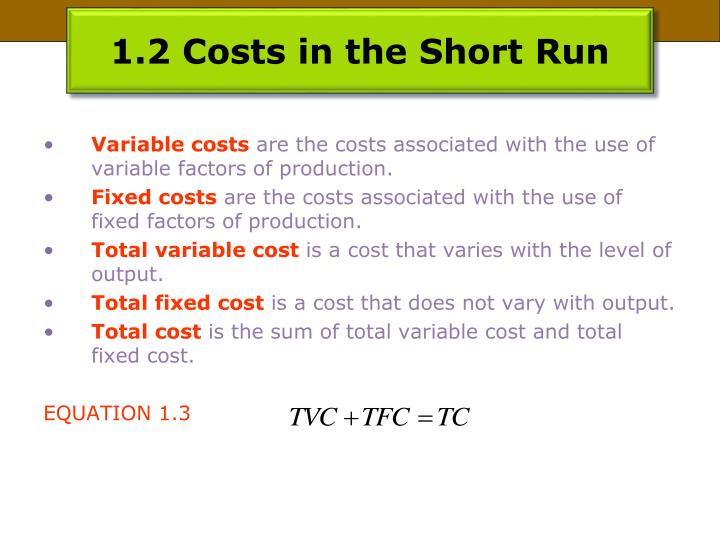 1.2 Costs in the Short Run