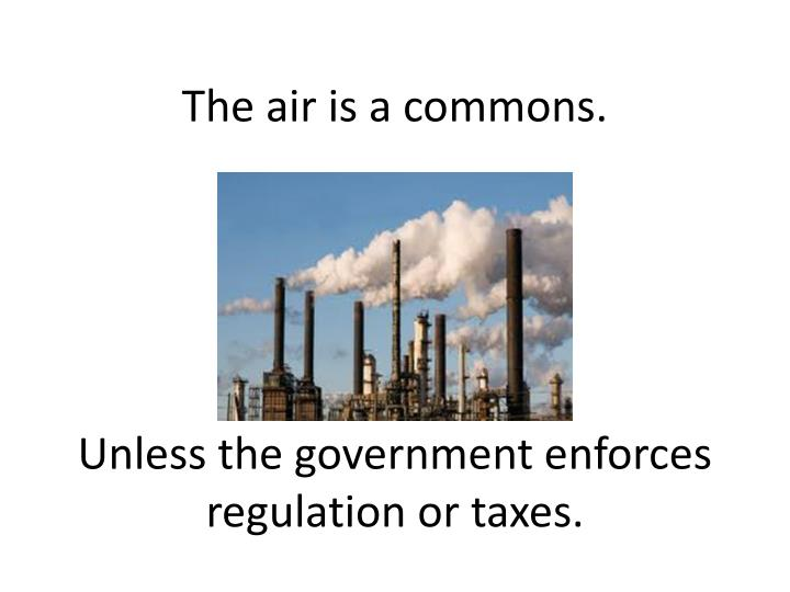 The air is a commons.