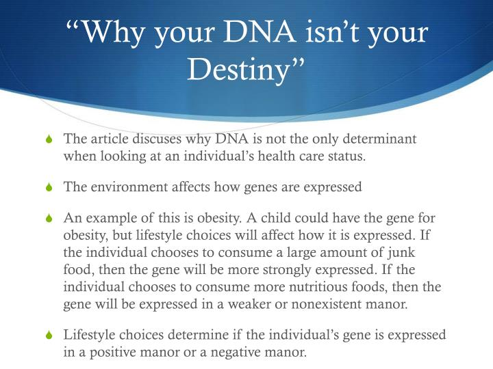 """Why your DNA isn't your Destiny"""