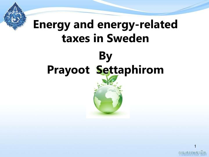 Energy and energy-related taxes in Sweden