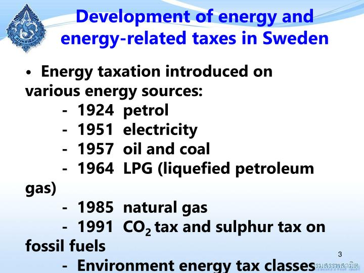 Development of energy and energy-related taxes in Sweden